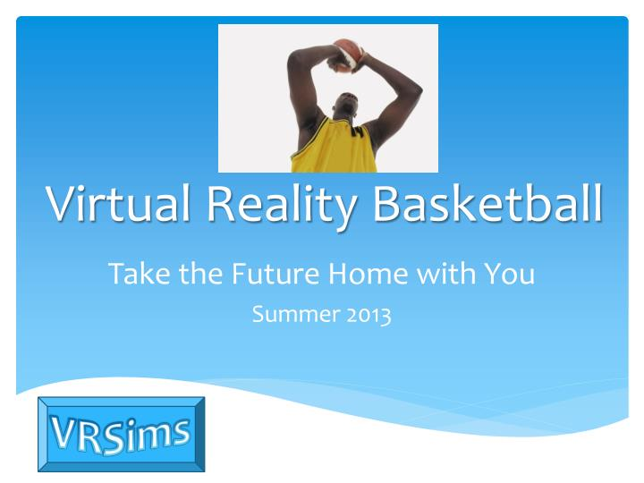 Virtual Reality Basketball
