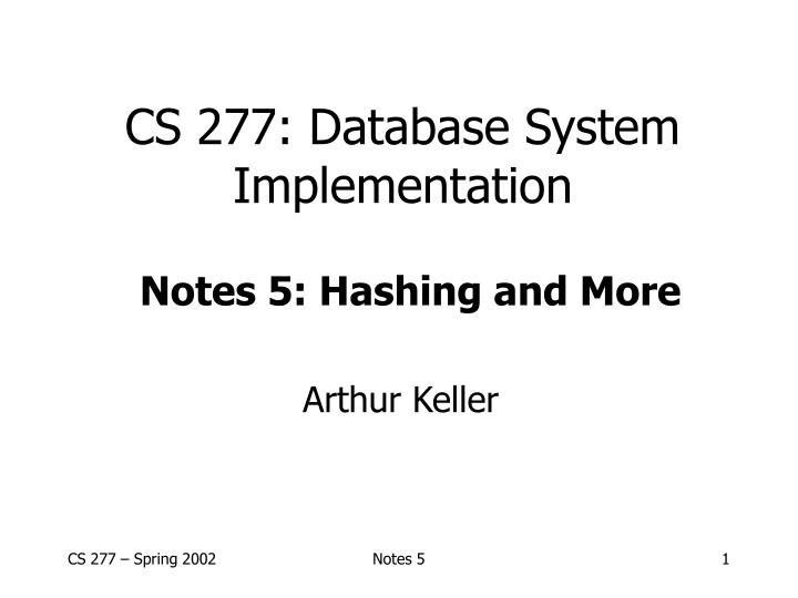 Cs 277 database system implementation