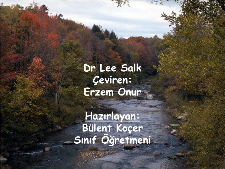 Dr Lee Salk