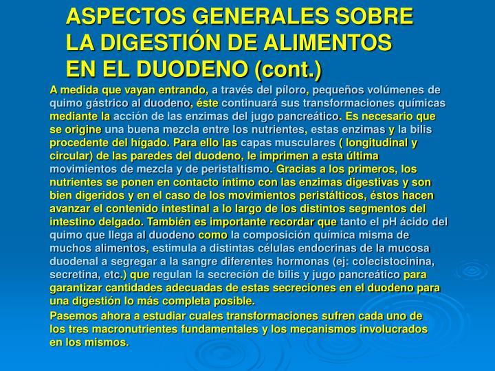 ASPECTOS GENERALES SOBRE LA DIGESTIÓN DE ALIMENTOS EN EL DUODENO (cont.)