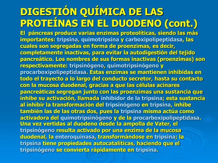 DIGESTIÓN QUÍMICA DE LAS PROTEÍNAS EN EL DUODENO (cont.)