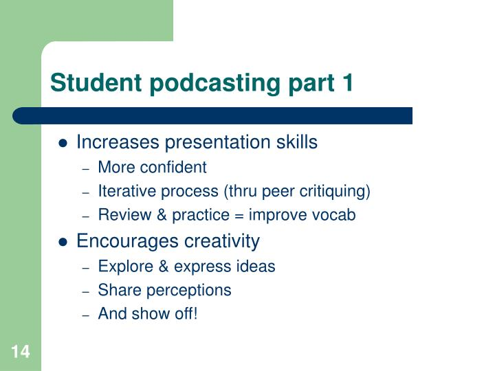 Student podcasting part 1