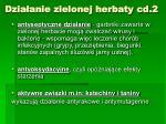 dzia anie zielonej herbaty cd 2