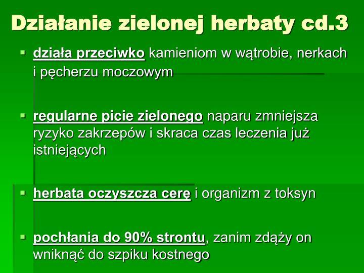 Działanie zielonej herbaty cd.3