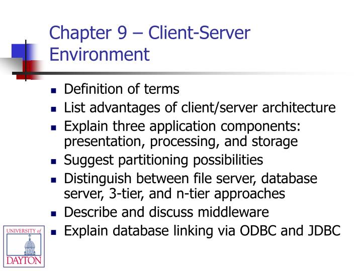 Chapter 9 – Client-Server Environment