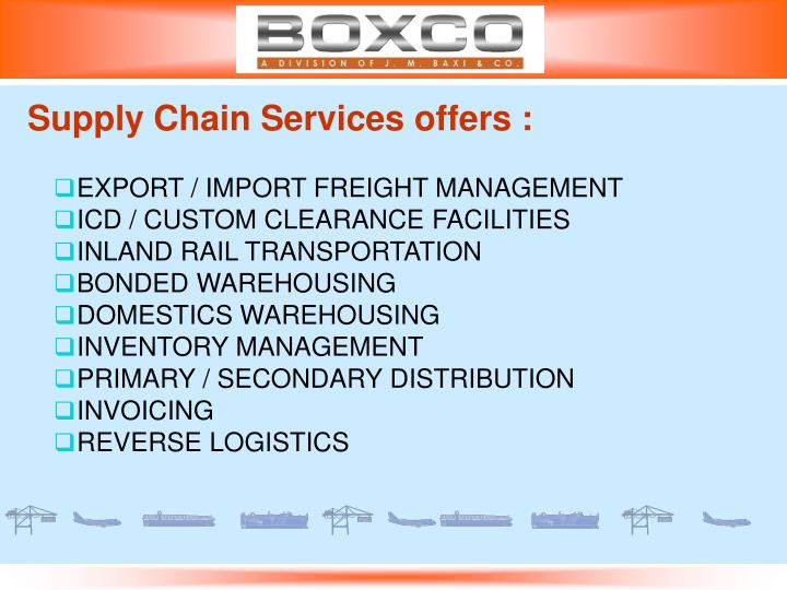 Supply Chain Services offers :