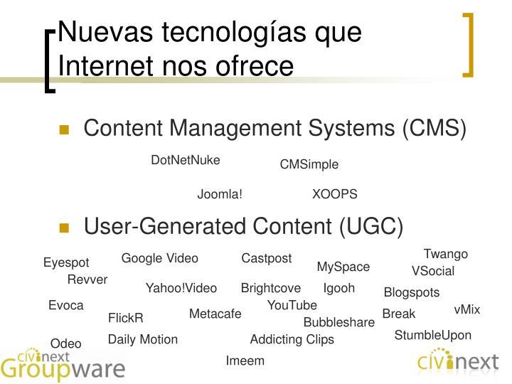 Nuevas tecnologías que Internet nos ofrece