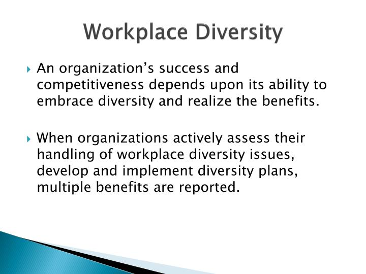 diversity current policies in the workplace essay The effective diversity understandings of diversity and equity concentrate on issues such what effective programs look like and how they work.