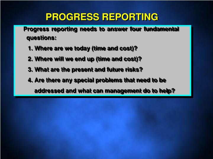 PROGRESS REPORTING