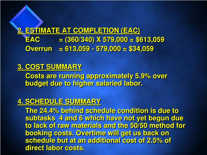 2. ESTIMATE AT COMPLETION (EAC)