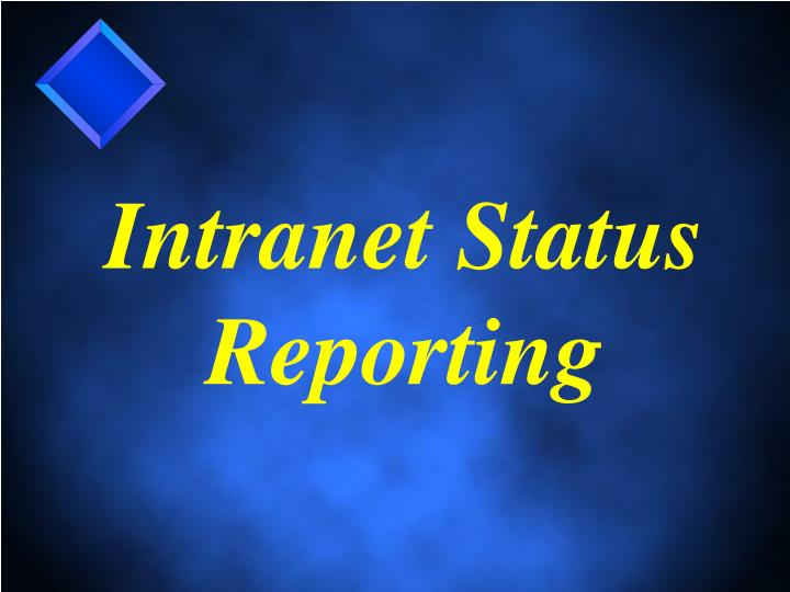 Intranet Status Reporting