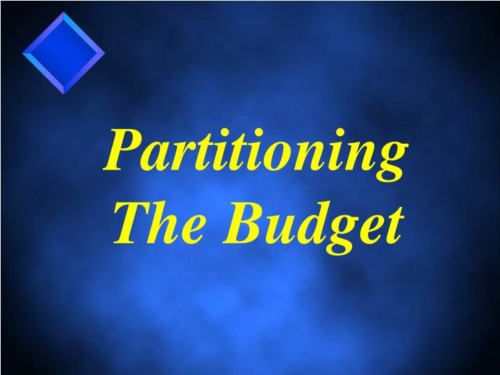 Partitioning The Budget