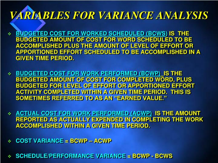 VARIABLES FOR VARIANCE ANALYSIS