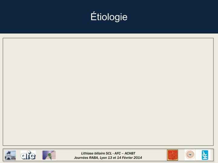 Étiologie