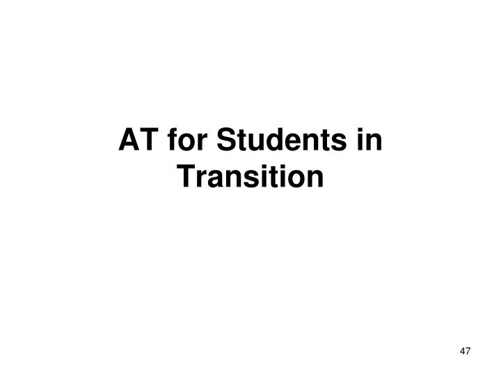 AT for Students in Transition