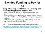 blended funding to pay for at1
