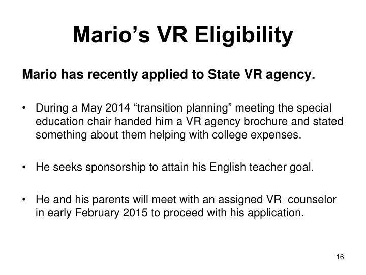 Mario's VR Eligibility