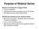 purpose of webinar series
