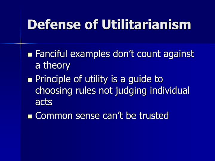Defense of Utilitarianism