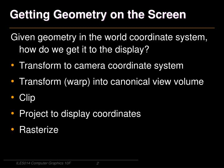 Getting geometry on the screen