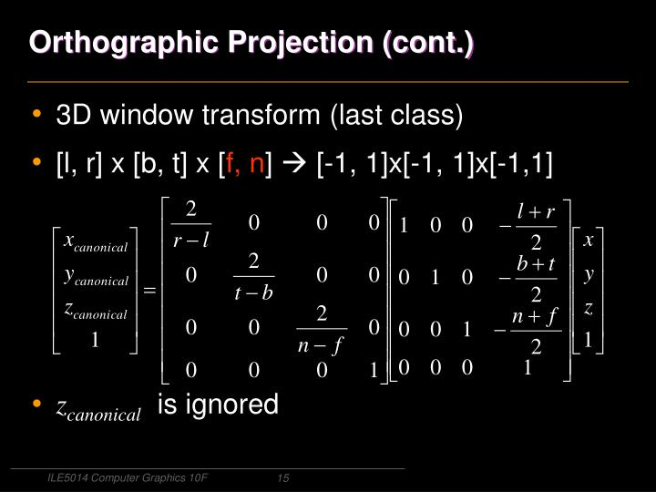 Orthographic Projection (cont.)