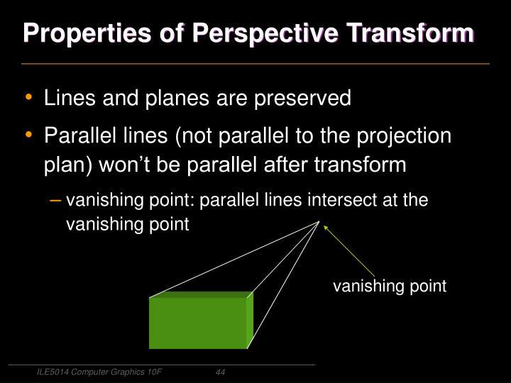 Properties of Perspective Transform