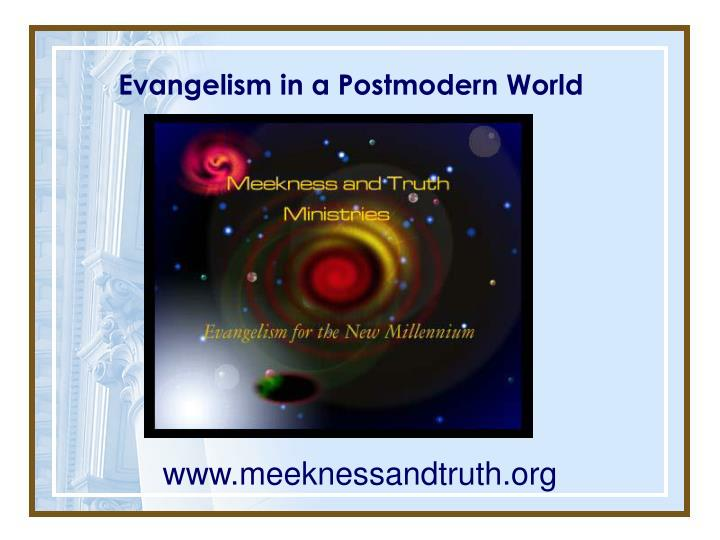 Evangelism in a Postmodern World