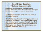head bridge questions that are apologetic lite1