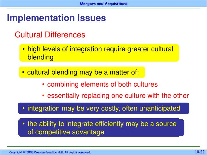 •	high levels of integration require greater cultural