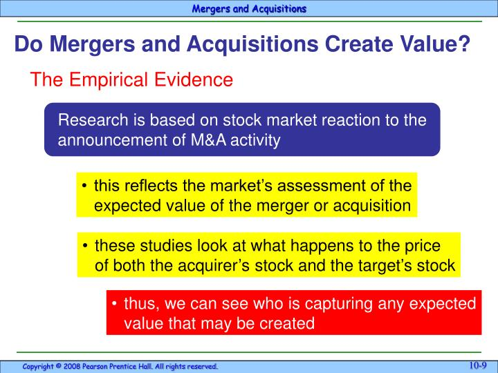 Do Mergers and Acquisitions Create Value?