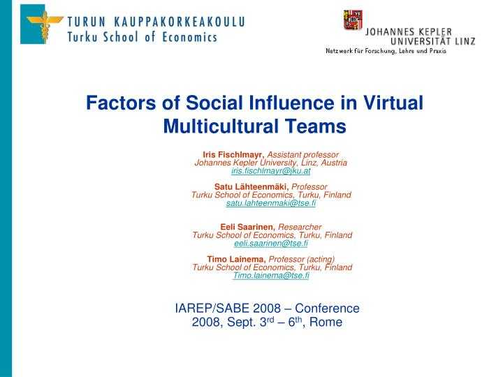 Factors of social influence in virtual multicultural teams