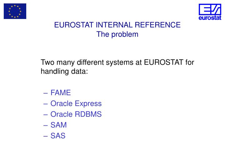 EUROSTAT INTERNAL REFERENCE