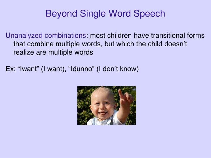 Beyond Single Word Speech