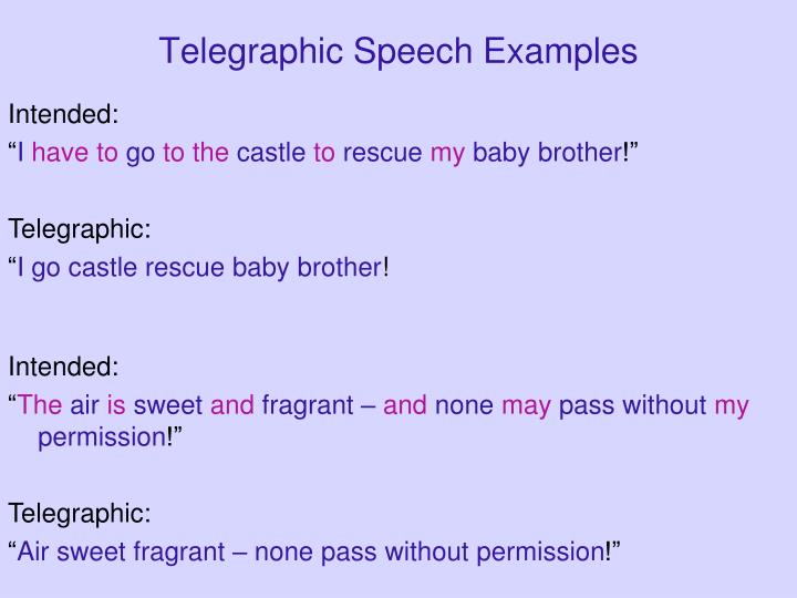 Telegraphic Speech Examples