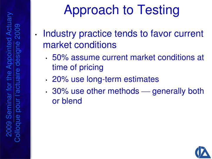 Industry practice tends to favor current market conditions