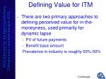 defining value for itm
