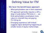 defining value for itm1