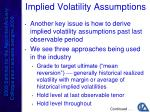 implied volatility assumptions