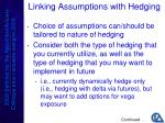 linking assumptions with hedging