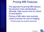pricing wb features