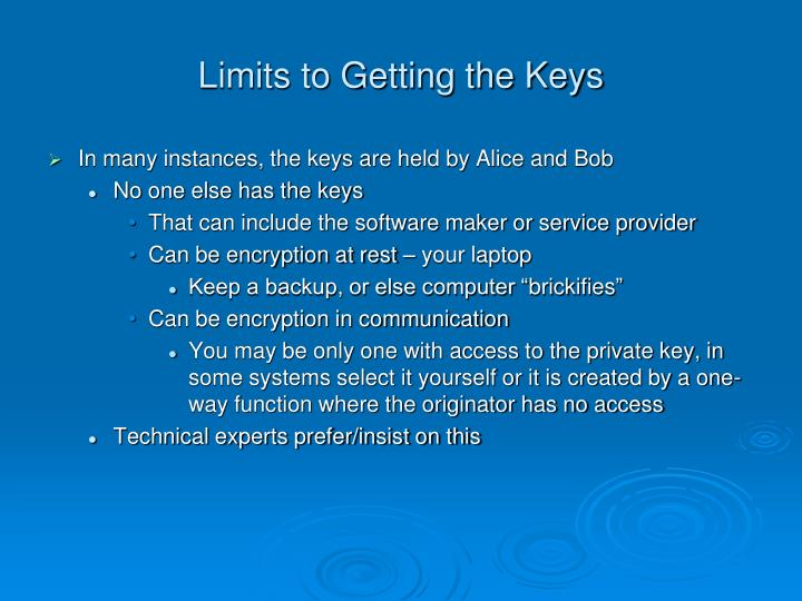 Limits to Getting the Keys