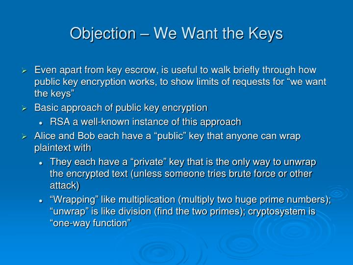 Objection – We Want the Keys