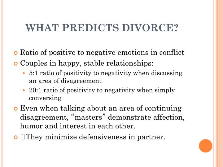 WHAT PREDICTS DIVORCE?