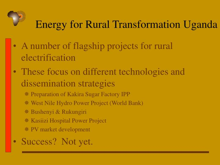 Energy for Rural Transformation Uganda