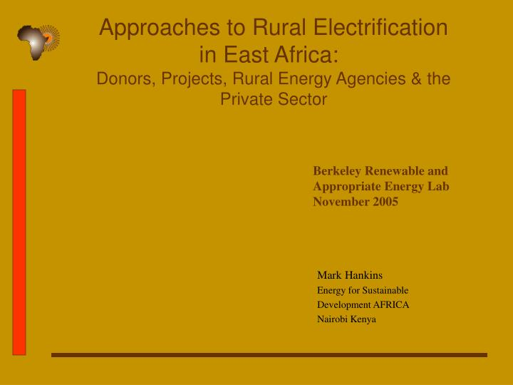 Approaches to Rural Electrification