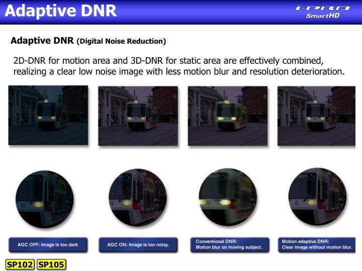 Adaptive DNR