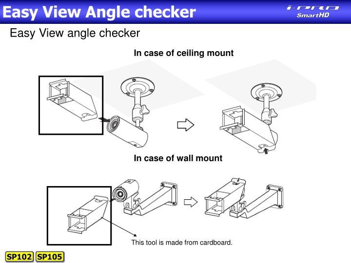 Easy View Angle checker