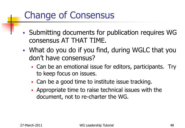Change of Consensus