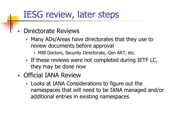 IESG review, later steps