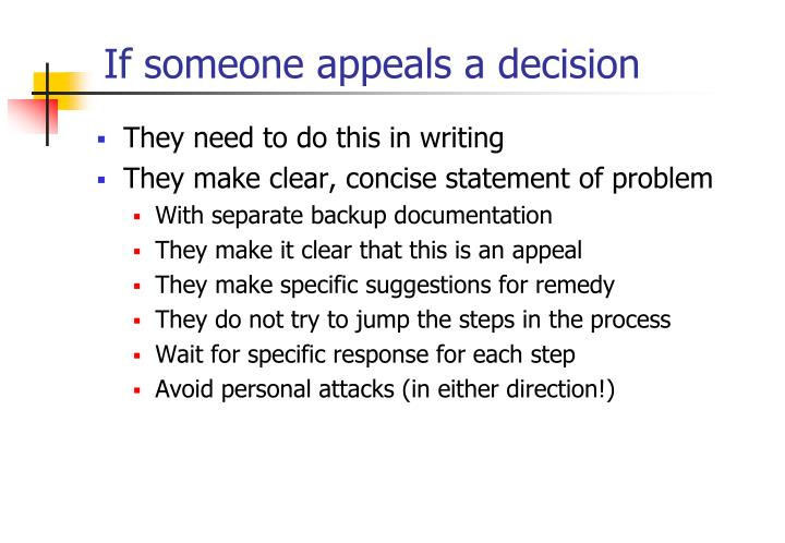 If someone appeals a decision